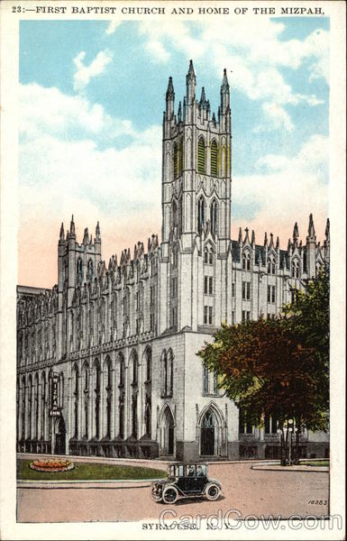 First Baptist Church and Home of the Mizpah Syracuse New York