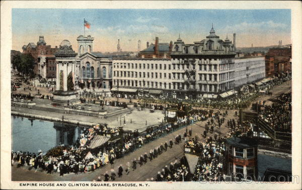Empire House and Clinton Square Syracuse New York