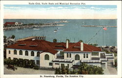 Yacht Club, Yacht Basin and Municipal Recreation Pier