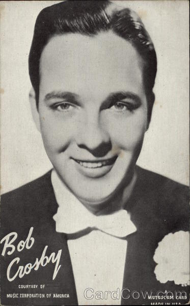 Bob Crosby, Courtesy of Music Corporation of America