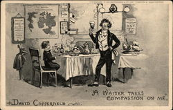 David Copperfield A Waiter Takes Compassion on Me Postcard