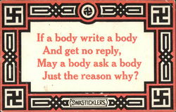 If a Body Write a Body And Get no Reply, May a Body Ask a Body Just the Reason Why?