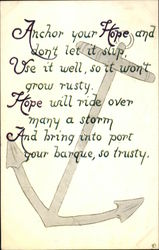 Anchor Your Hope and Don't Let it Slip Use it Well, so it Won't Grow Rusty