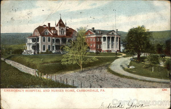 Emergency Hospital and Nurses Home Carbondale Pennsylvania