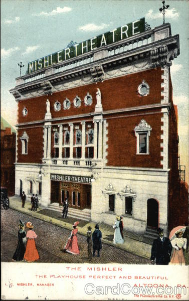 The Mishler Theatre Altoona Pennsylvania