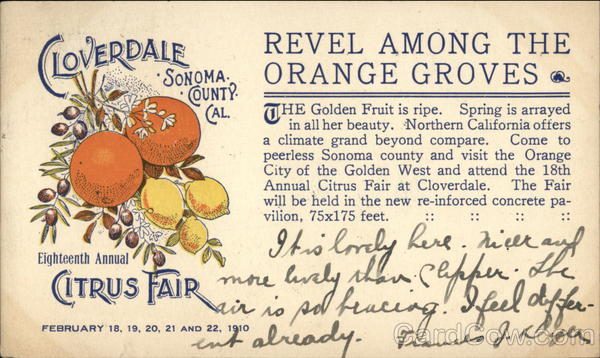 Cloverdale Sonoma County Cal. Eighteenth Annual Citrus Fair, Feb. 18, 19, 20, 21 and 22, 1910 California