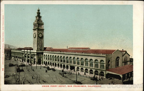 Union Ferry Depot San Francisco California