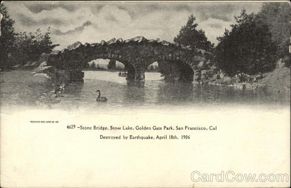 Stone Bridge, Stow Lake, Golden Gate Park, Destroyed by Earthquake, April 18th, 1906 San Francisco California
