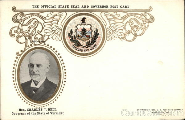 Hon. Charles J. Bell Official State Seal & Governor Post Card Vermont