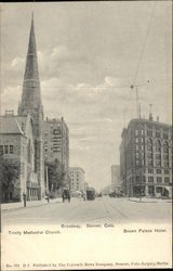 Broadway, Trinity Methodist Church, Brown Palace Hotel