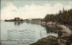 Shore scene toward Pearl of Orrs Island House