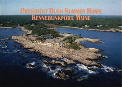 President George Walker Bush's Summer Home at Walker's Point