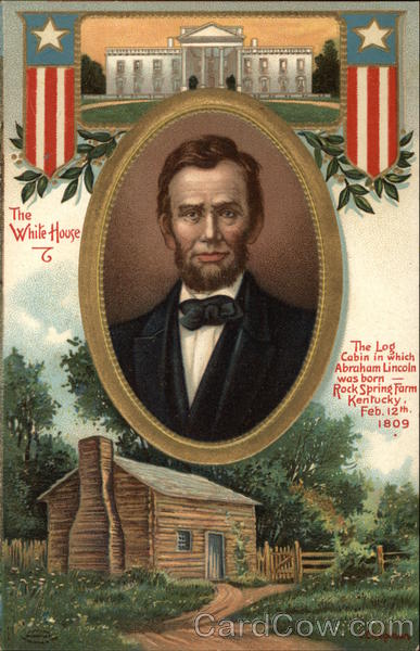 Abraham Lincoln from Log Cabin to White House Presidents