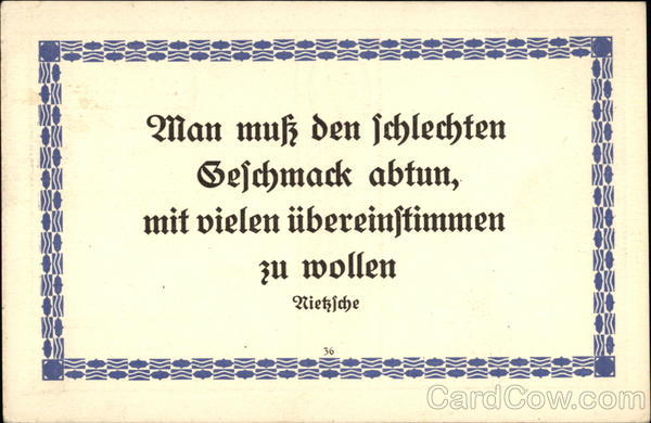 A quotation in German of Frederich Nietziche Political