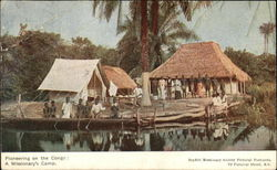 Pioneering on the Congo: A Missionary's Camp