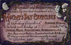 Yourself and Friends are Cordially Invited to Attend the Mother's Day Exercises