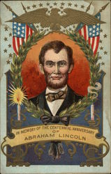 In Memory of the Cnetennial Anniversary of Abraham Lincoln