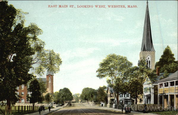 East Main Street, Looking West Webster Massachusetts