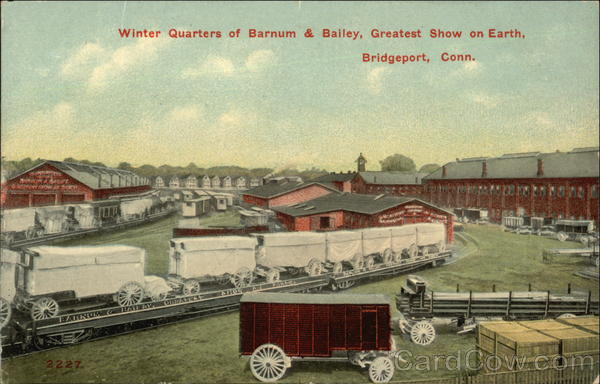 Winter Quarters of Barnum & Bailey, Greatest Show on Earth Bridgeport Connecticut