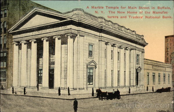 The New Home of the Manufacturers and Traders' National Bank Buffalo New York