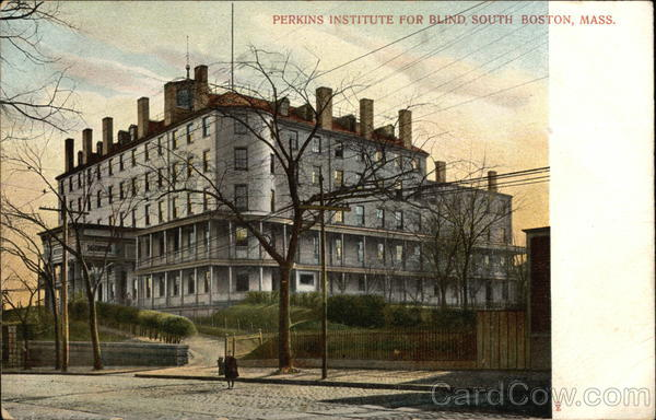 Perkins Institute for the Blind South Boston Massachusetts