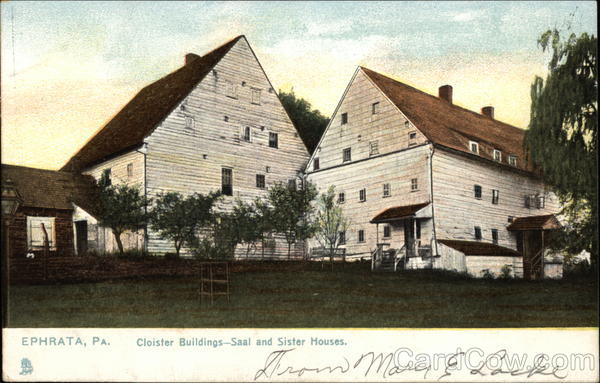 Cloister Buildings - Saal and Sister Houses Ephrata Pennsylvania