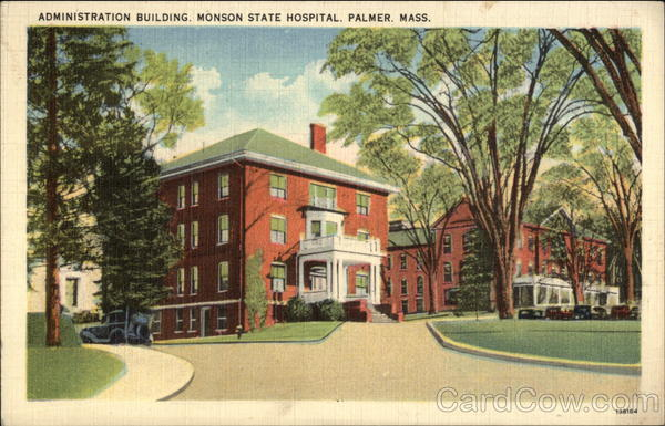 Administration Building, Monson State Hospital Palmer Massachusetts