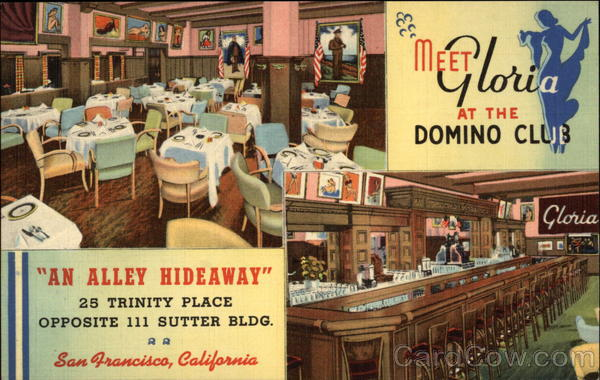 Meet Gloria at the Domino Club - An Alley Hideaway San Francisco California