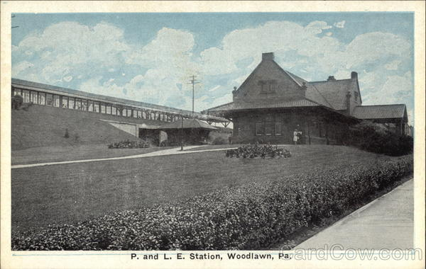 P. and L. E. Station Woodlawn Pennsylvania