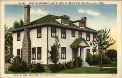 Home of Sergeant Alvin C. York of World War Fame