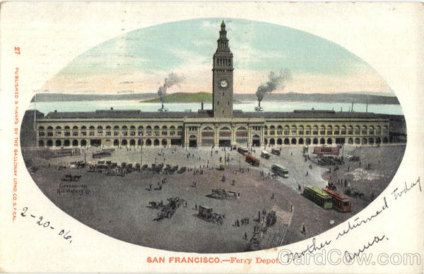 Ferry Depot San Francisco California