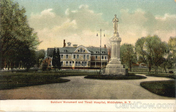 Soldiers Monument And Thrall Hospital Middletown New York
