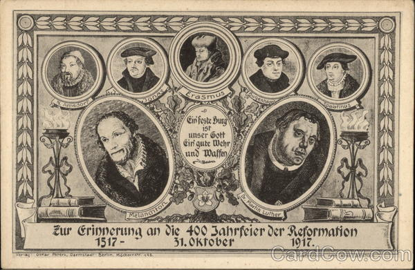 400 Year Celebration of the Reformation - 31st October 1517-1917