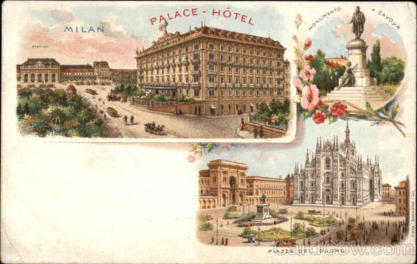 Palace Hotel, Piazza del Duomo and Monumento Cavour Milan Italy