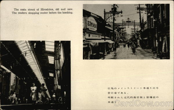 The main street of Hiroshima, old and new. The modern shopping center before the bombing Japan
