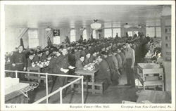Reception Center - Mess Hall