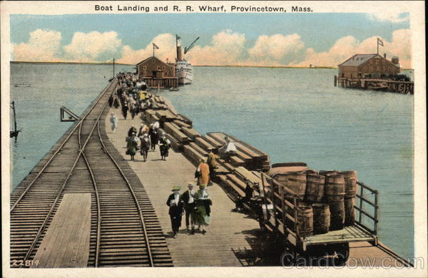 Boat Landing & RR WHarf, Provincetown, Mass Boats, Ships