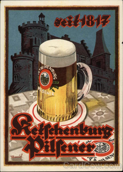 Beer seit 1817 Ketfchenburg Pilfener Advertising Breweriana