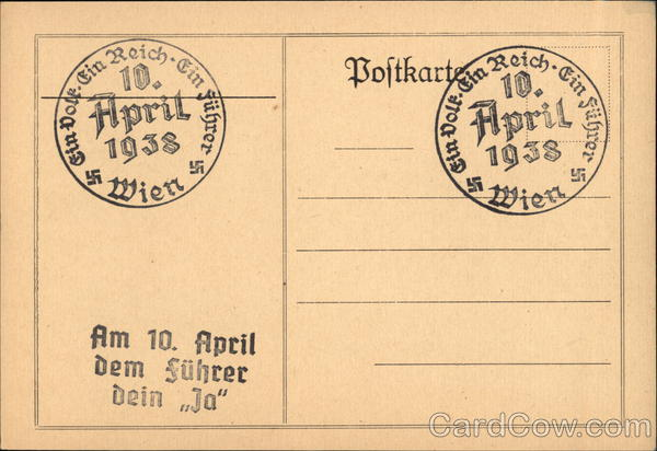 Austrian Postal Card April 10, 1938 Interesting Cancels