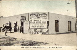 The Home of San Miguel Oil, C.P. Diaz, Mexico