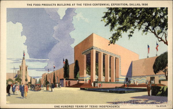 The Food Products BUilding at the Texas Centennial Exposition Dallas