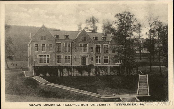 Drown Memorial Hall - Lehigh University Bethlehem Pennsylvania