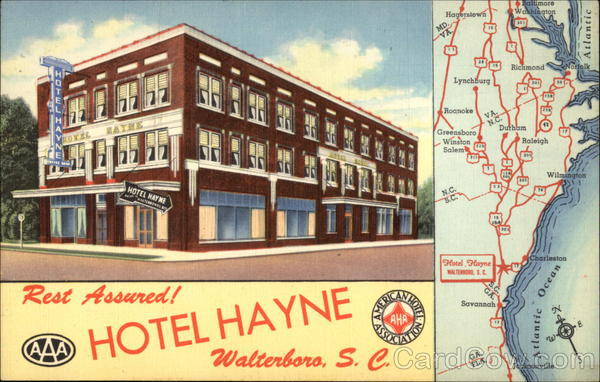Rest Assured! Hotel Hayne, American Hotel Association Walterboro South Carolina