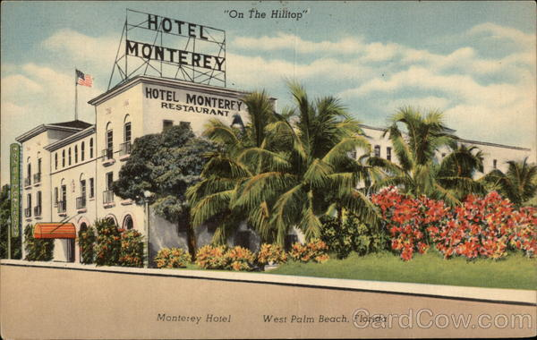 Hotel Monterey On the Hilltop West Palm Beach Florida