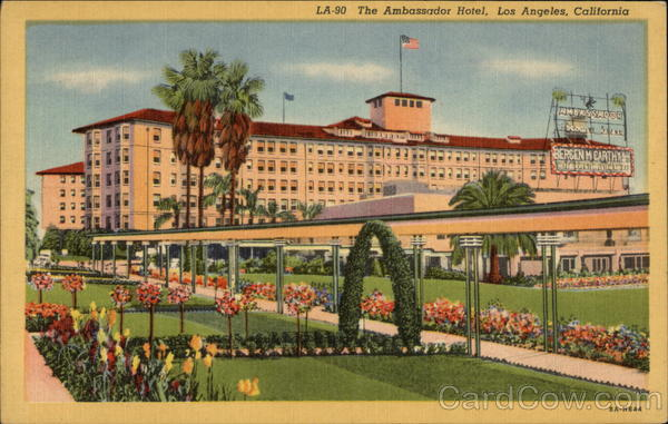 The Ambassador Hotel and Grounds Los Angeles California