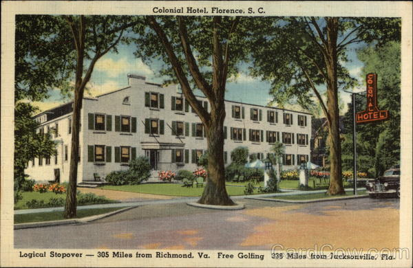 Colonial Hotel - Logical Stopover - Free Golfing Florence South Carolina