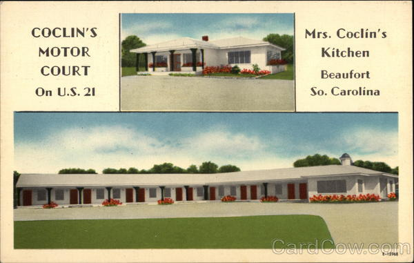 Coclin's Motor Court and Mrs. Coclin's Kitchen Beaufort South Carolina