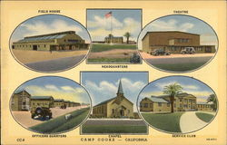 Camp Cooke: Field House, Headquarters, Theater, Officers Quarters, Chapel & Service Club