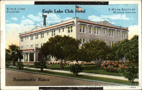 Eagle Lake Club Hotel - 3 Miles South of Winter Haven - Reasonable Rates Florida