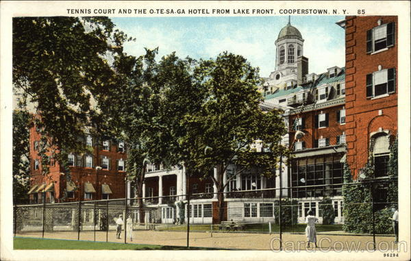 Tennis Court and the O-Te-Sa-Ga Hotel from lLake Front Cooperstown New York
